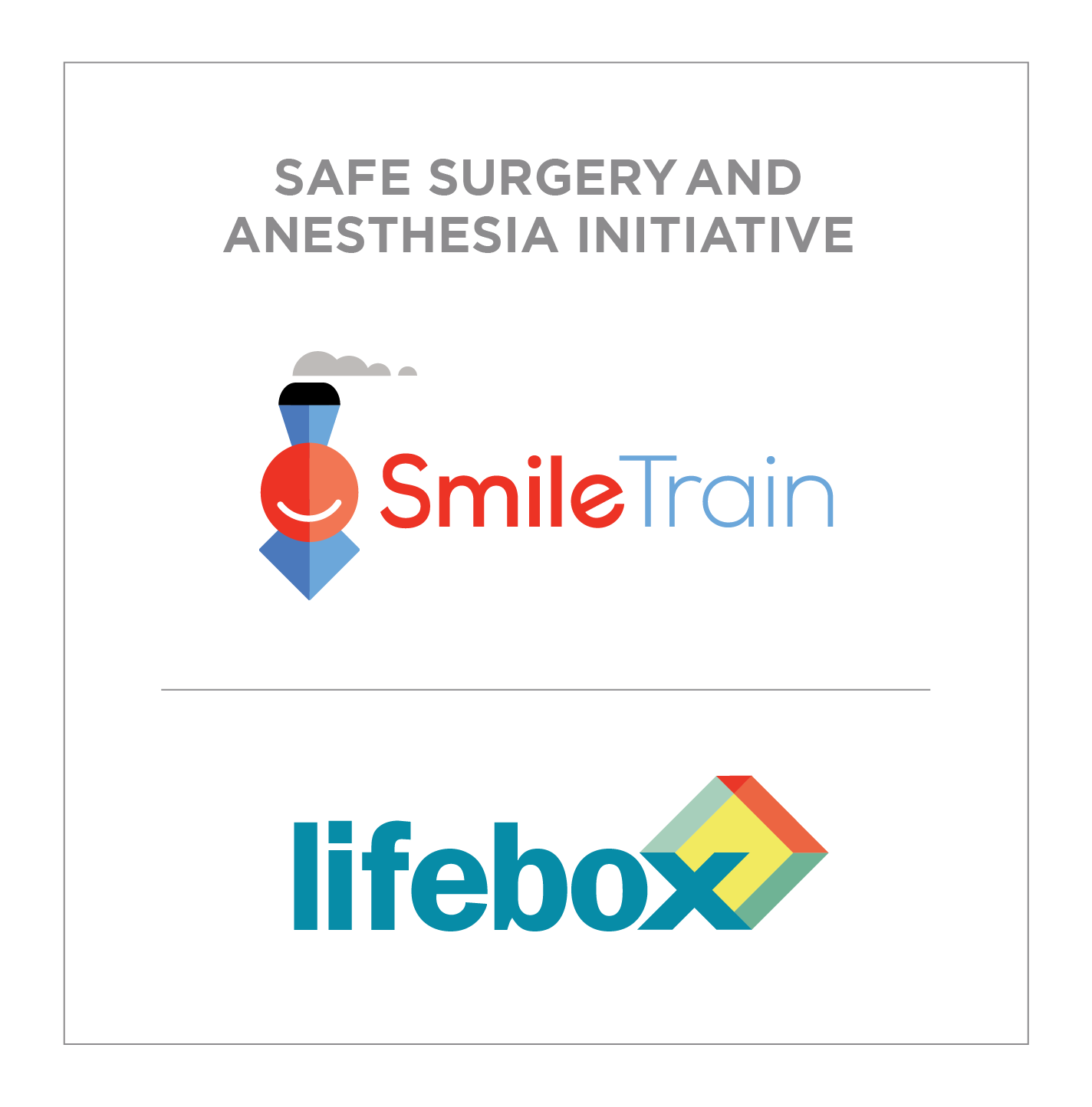 Smile Train-Lifebox Safe Surgery and Anesthesia Initiative